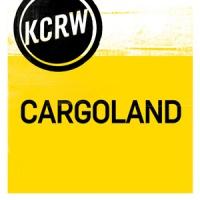 KCRW's Cargoland