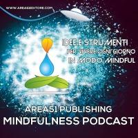 Mindfulness. Portatrice di amore e di pace