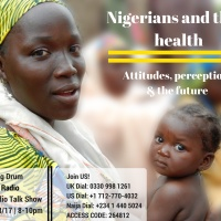NIGERIANS AND THEIR HEALTH: ATTITUDES, PERCEPTIONS AND THE FUTURE