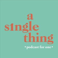 A Single Thing: Episode 1 - Single School