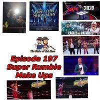 B&S Episode 197: Super Rumble Make Ups
