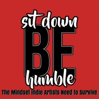 Turning Music Into Money - Sit Down, Be Humble