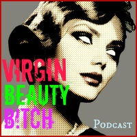 The VIRGIN, THE BEAUTY & The B!TCH