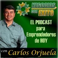 Negocios con Exito por Carlos Orjuela