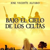 Bajo el cielo de los celtas, José Vicente Alfaro