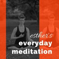 Esther's Everyday Meditation