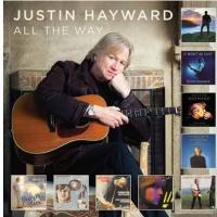 Justin Hayward All The Way