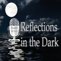 Reflections in the Dark Sunday December 24, 2017