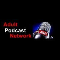 Adult Podcast Network