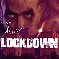 We're Alive: Lockdown - Part 2 of 6