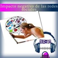 Impacto negativo de las redes sociales