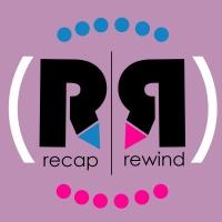 Recap Rewind