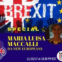 #BREXITSPECIAL :LIVE CON LUISA MACCALLI DA New Europeans!  un aiuto per gli italiani in tempo di BREXIT!!!