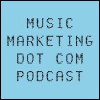 Music Marketing [dot] com Podcast