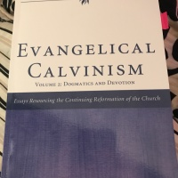 Introduction to our New Book Evangelical Calvinism: Vol2 Dogmatics&Devotion