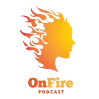 OnFire Podcast