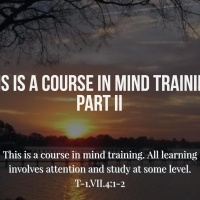 This is a Course in Mind Training, Pt. 2- 5/7/17