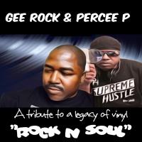 """ROCK N SOUL""...Gee Rock featuring : Percee P & Dj Rod"