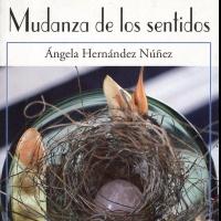 Mudanza de los sentidos, Ángela Hernández Núñez