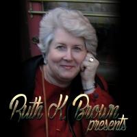 Ruth K. Brown Presents
