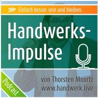 Handwerks-Impulse der Handwerker Podcast