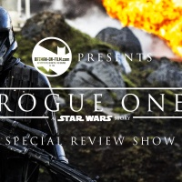 Rick Shew's ROGUE ONE: A STAR WARS STORY Podcast on BATMAN-ON-FILM.COM
