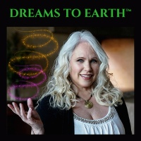 Dreams To Earth™ Podcast