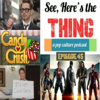 Episode 45: Justice League Trailer, Dr. Doolittle, and Candy Crush Game Show
