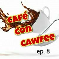 Café con Cawfee ep. 8: Backtalk
