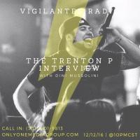 The Trenton P Interview.