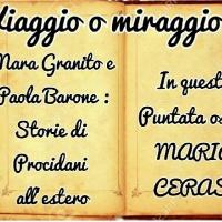 Viaggio o Miraggio? Paola, Mara e... Maria Cerase