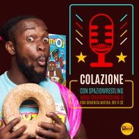 COLAZIONE CON SPAZIO WRESTLING - 4 FEBBRAIO 2018
