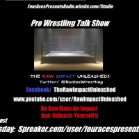 The RAW IMPACT Unleashed Episode 55 (Fastlane Results, Early WM33 Card and the Hardys!!)