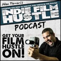 Indie Film Hustle Podcast