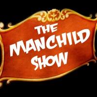 The ManChild Show - SEASON 1 - Episode 4