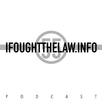IFoughtTheLaw.info Podcast Episode 3 with Alex Salazar