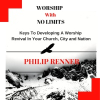 Worship With No Limits - E6 - Connection On Stage - Philip Renner