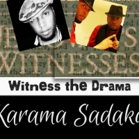 Part 3 - Karama Sadaka: The Awakening
