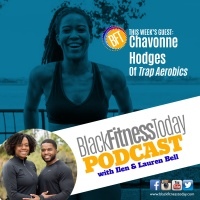 TrapAerobics Co-Creator Chavonne Hodges Discusses Her Hot New Fitness Brand and Life With Panic Disorder
