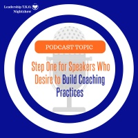 Wealth Management - Steps Speakers Can Take Towards Building a Coaching Practice | Lakeisha McKnight