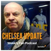 Chelsea Update #37 ( 06/01/18 )