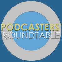 Podcasters' Roundtable - Learn how to podcast by discussing podcasting