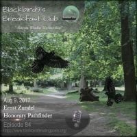 Ernst Zundel Honorary Pathfinder - Blackbird9 Podcast