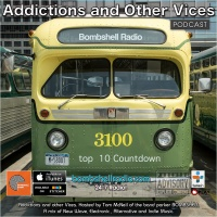 Addictions and Other Vices 403 - Top 10 Countdown May_June