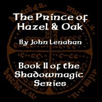 The Prince of Hazel and Oak