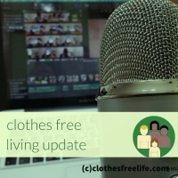 Clothes Free Living Update