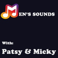 Mens Sounds With Patsy and Micky