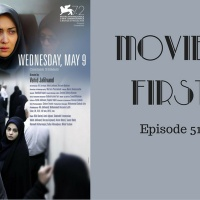 'Wednesday, May 9th' (Iranian) - Movies First with Alex First & Chris Coleman Episode 51