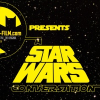 "The BATMAN-ON-FILM.COM Podcast - Vol. 2/Ep. 51 - ""A STAR WARS Conversation"" #1"