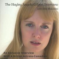 The Hayley Angela Gilbert Interview.